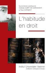Dernières parutions dans Colloques & Essais, L'habitude en droit