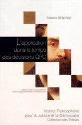 Dernières parutions dans Collection des thèses, L'application dans le temps des décisions QPC
