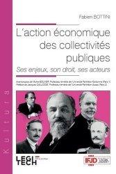 Dernières parutions sur Collectivités locales, L'action économique des collectivités publiques. Ses enjeux, son droit, ses acteurs