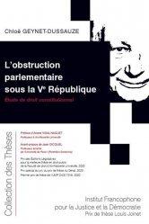 Dernières parutions sur Droit constitutionnel, L'obstruction parlementaire sous la Ve République