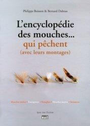 Souvent acheté avec Mes carnets de pêche à la mouche  Tome 2, le L'encyclopédie des mouches... qui pêchent (avec leurs montages)