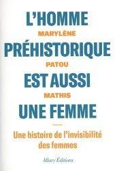 Dernières parutions sur Archéologie, L'homme préhistorique est aussi une femme