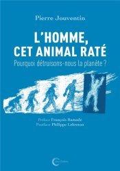 Dernières parutions sur Sciences de la Vie, L'Homme cet animal raté