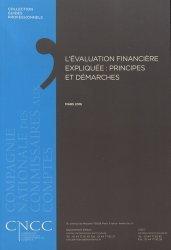 Dernières parutions sur Commissariat aux comptes, L'évaluation financière expliquée : principes et démarches