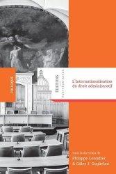 Dernières parutions dans Colloques, L'internationalisation du droit administratif