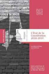 Dernières parutions sur Droit constitutionnel, L'état de la constitution 2018-2019. Les billets du blog jus politicum, Edition 2018-2019