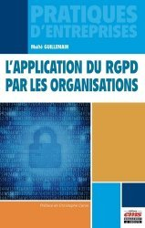 Dernières parutions sur Multimédia, L'application du RGPD par les organisations