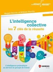 Dernières parutions sur Psychologie des organisations, L'intelligence collective : les 7 clés de la réussite