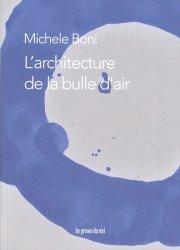 Dernières parutions sur Essais, L'architecture de la bulle d'air