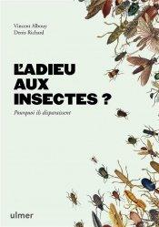 Dernières parutions sur Entomologie, L'adieu aux insectes?