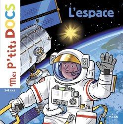 Dernières parutions dans Mes p'tits docs, L'espace
