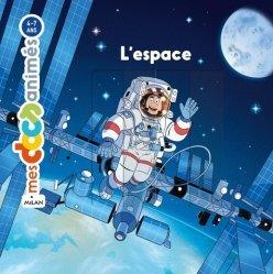 Dernières parutions sur Dans l'espace, L'espace