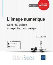 Dernières parutions dans Solutions Business, L'image numérique