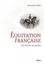 Dernières parutions sur Maitres de l'équitation - Arts équestres, L'équitation française