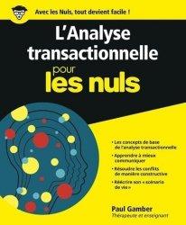 Dernières parutions sur Analyse transactionnelle, L'analyse transactionnelle pour les nuls