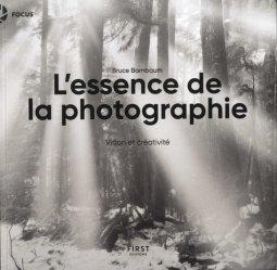 Dernières parutions dans Focus, L'essence de la photographie