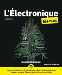 Dernières parutions sur Electronique, L'électronique pour les nuls
