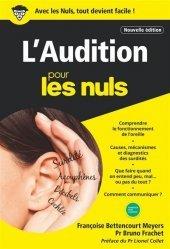Dernières parutions sur Audition - Vision, L'audition poche pour les nuls. 2e édition