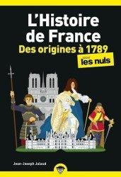 Dernières parutions dans Poche pour les Nuls, L'histoire de France pour les nuls