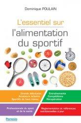 Dernières parutions sur Nutrition du sportif, L'essentiel sur l'alimentation du sportif