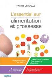 Dernières parutions sur Grossesse - Accouchement - Maternité, L'essentiel sur alimentation et grossesse