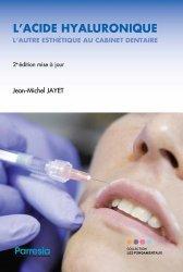 Souvent acheté avec Odonto-stomatologie et acupuncture, le L'acide hyaluronique