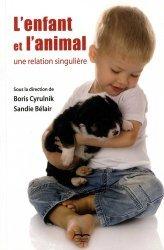 Dernières parutions sur Psychologie de l'enfant, L'enfant et l'animal