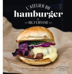 Nouvelle édition L'atelier du hamburger de Big Fernand