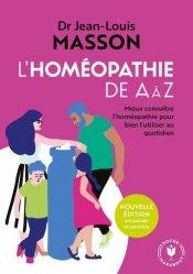 Dernières parutions dans Santé, L'homéopathie de A à Z