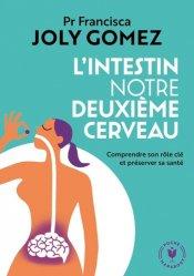 Dernières parutions dans Poche Marabout santé, L'intestin notre deuxième cerveau