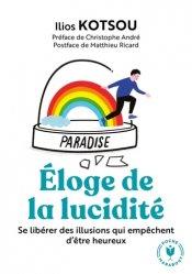 Dernières parutions dans Psychologie, L'éloge de la lucidité