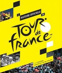 Dernières parutions sur Auto - Moto - Vélo, L'histoire officielle du Tour de France