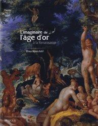 Dernières parutions dans Etudes renaissantes, L'imaginaire de l'âge d'or à la Renaissance