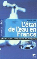 Souvent acheté avec Le guide de la gestion publique de l'eau, le L'état de l'eau en France