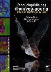 Dernières parutions dans Les encyclopédies du naturaliste, L'encyclopédie des chauves-souris d'Europe et d'Afrique du Nord
