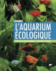 Dernières parutions sur Création et entretien de l'aquarium, L'aquarium écologique