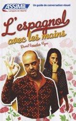 Dernières parutions dans Langues en liberté, L'Espagnol avec les Mains