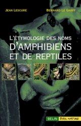 Souvent acheté avec Guide pratique des maladies des reptiles en captivité, le L'étymologie des noms d'amphibiens et de reptiles