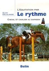 Souvent acheté avec La position et les aides, le L'équitation par le rythme cheval et cavalier au diapason
