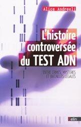 Souvent acheté avec Expertises médicales, le L'histoire controversée du Test ADN