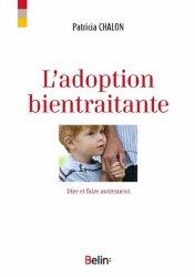 Dernières parutions dans Naître grandir devenir, L'adoption bientraitante