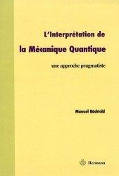 Dernières parutions dans Visions des sciences, L'interprétation de la mécanique quantique