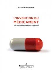 Dernières parutions sur Médicaments - Ordonnances, L'invention du médicament
