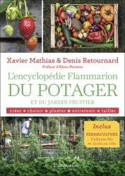 Dernières parutions sur Ouvrages généraux, L'encyclopédie Flammarion du potager et du jardin fruitier