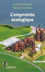 Dernières parutions sur Éthique, normes et indicateurs, L'empreinte écologique. 2e édition
