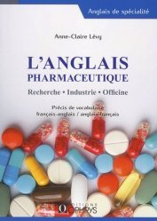 Souvent acheté avec Pratiquer la micronutrition à l'officine, le L'anglais pharmaceutique. Recherche - Industrie - Officine