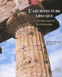 Dernières parutions dans Les manuels d'art et d'archéologie antiques, L'architecture grecque. Tome 1, Les principes de la construction