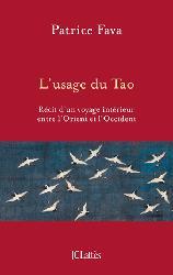 Dernières parutions dans Essais et documents, L'usage du Tao