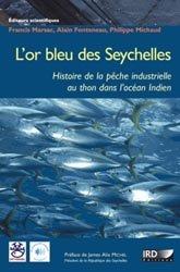 Dernières parutions sur Aquaculture - Pêche industrielle, L'or bleu des Seychelles