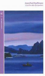 Dernières parutions dans La petite Vermillon, L'arche des Kerguelen. Voyage aux îles de la Désolation